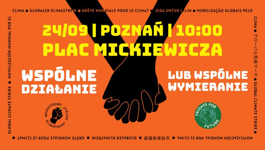 """""""Wspólnie działamy lub wspólnie wymieramy. Młodzież organizuje poznański strajk klimatyczny"""""""